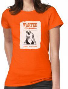 Jar Jar Binks Wanted Dead or.. Dead Womens Fitted T-Shirt