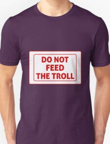 Do Not Feed The Troll T-Shirt