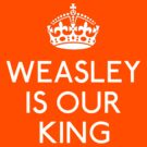 Weasley is our King by gloriouspurpose