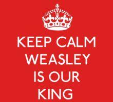 Keep Calm, Weasley is our King Baby Tee