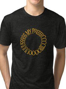 My Precious. Tri-blend T-Shirt