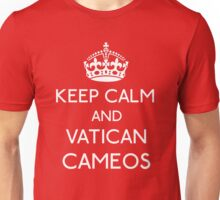 Keep Calm and Vatican Cameos Unisex T-Shirt