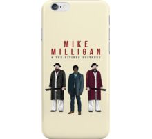 Mike Milligan & The Kitchen Brothers! FARGO iPhone Case/Skin