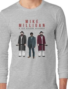 Mike Milligan & The Kitchen Brothers! FARGO Long Sleeve T-Shirt