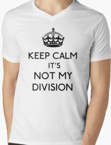 Keep Calm, it's Not My Division (Black)  Mens V-Neck T-Shirt