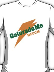 Breaking Bad - Gatorade Me BITCH T-Shirt