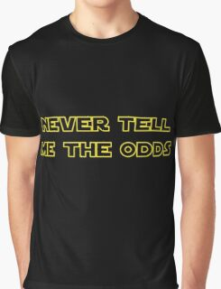 Never Tell Me The Odds Graphic T-Shirt