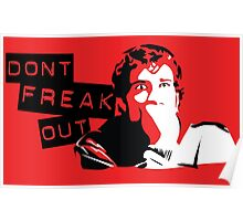 Don't Freak Out Poster