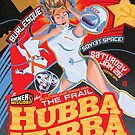 Poster for Hubba Hubba Revue, Jan 2013 by caseycastille