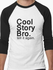 Cool Story Bro. Men's Baseball ¾ T-Shirt