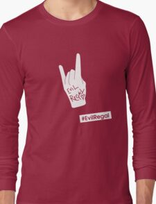 #EvilRegal Long Sleeve T-Shirt