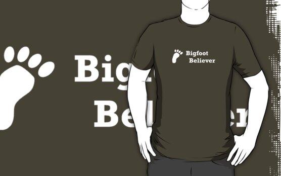 Bigfoot Believer (white text) by Jess Meacham