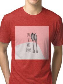 "Pink Funny Cute Hand Drawn ""Can We Make Spoons?""  Tri-blend T-Shirt"