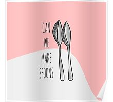 """Pink Funny Cute Hand Drawn """"Can We Make Spoons?""""  Poster"""