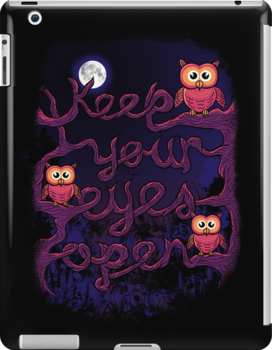 Keep Your Eyes Open by freeagent08