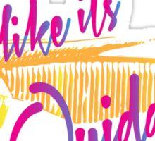 Fly Like It's Quidditch Sticker