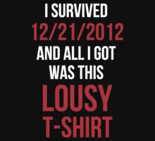 12/21/2012 Souvenir Shirt by GhostGlide