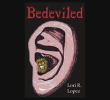 BEDEVILED by Lori R. Lopez