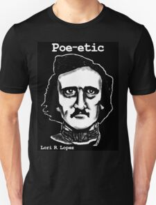 POE-ETIC T-Shirt