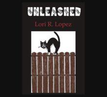 UNLEASHED by Lori R. Lopez