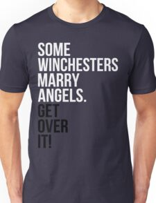 Some Winchesters Marry Angels.  T-Shirt