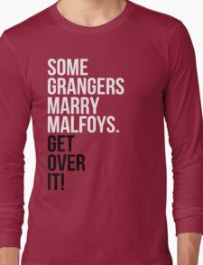 Some Grangers Marry Malfoys.  Long Sleeve T-Shirt