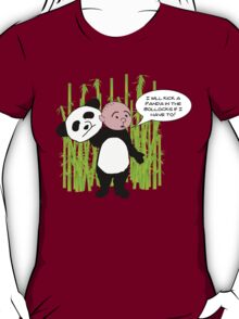 I will kick a Panda in the Bollocks - Karl Pilkington T Shirt T-Shirt