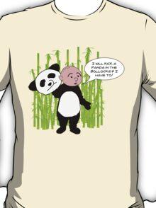 I will kick a Panda in the Bollocks - Karl Pilkington T Shirt T-Shirt