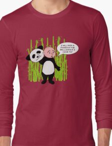 I will kick a Panda in the Bollocks - Karl Pilkington T Shirt Long Sleeve T-Shirt