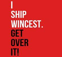 I Ship Wincest. Get Over It! Unisex T-Shirt