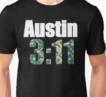 Austin 3:11 Unisex T-Shirt