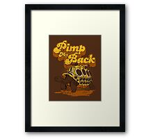 Pimp My Back Framed Print
