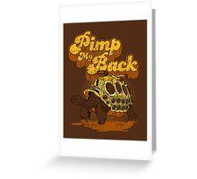 Pimp My Back Greeting Card