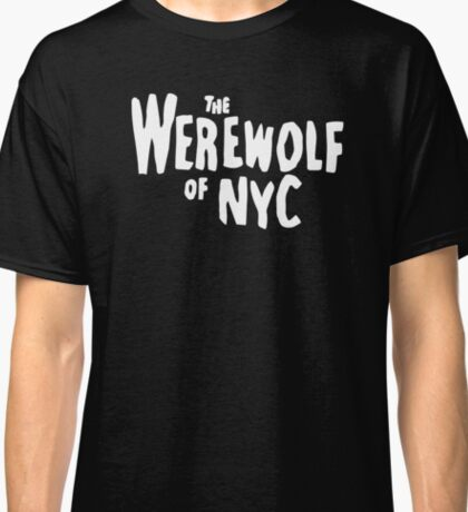 The Werewolf of NYC (Logo) Classic T-Shirt