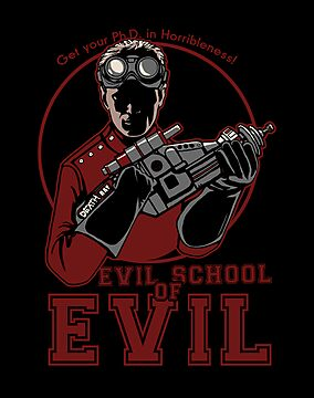 Dr. Horrible's Evil School of Evil by Justyna Dorsz