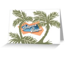 The Hollywood Riviera Greeting Card