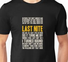 LAST NITE Unisex T-Shirt