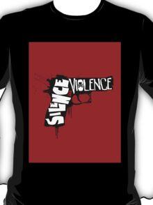 SILENCE THE VIOLENCE T-Shirt