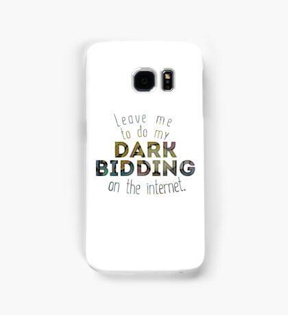 Dark Bidding on the Internet Samsung Galaxy Case/Skin
