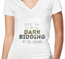 Dark Bidding on the Internet Women's Fitted V-Neck T-Shirt