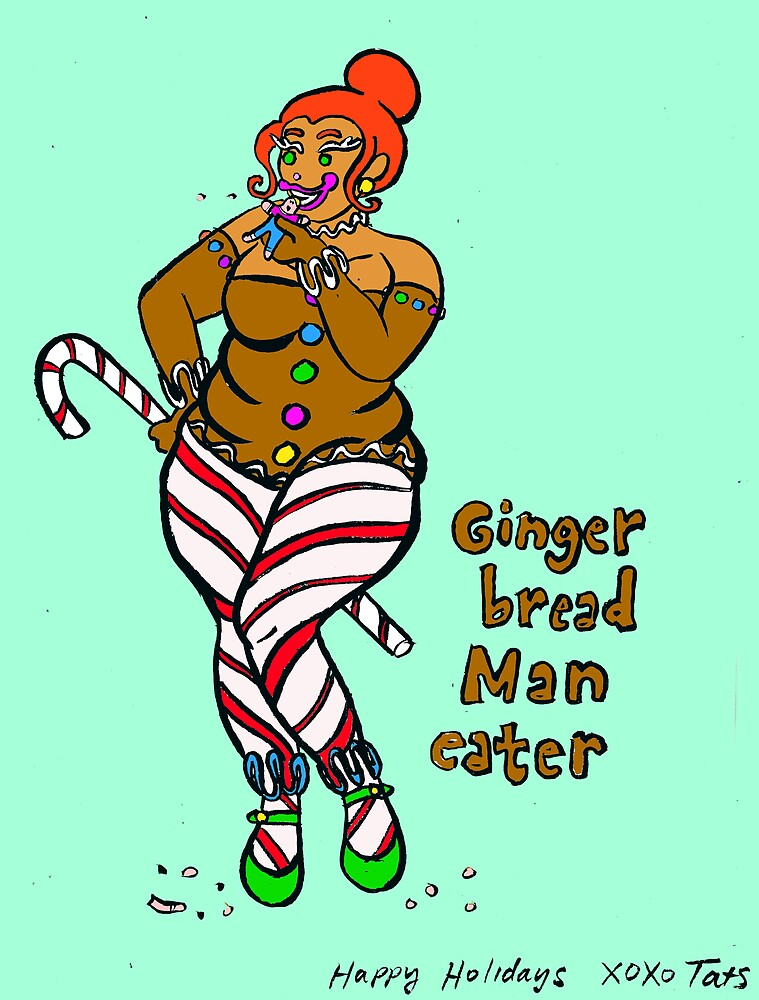 Gingerbread Maneater by Tatiana  Gill