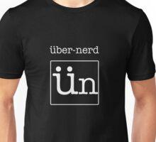 Uber-Nerd Unisex T-Shirt