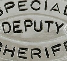 Special Deputy Sheriff Sticker