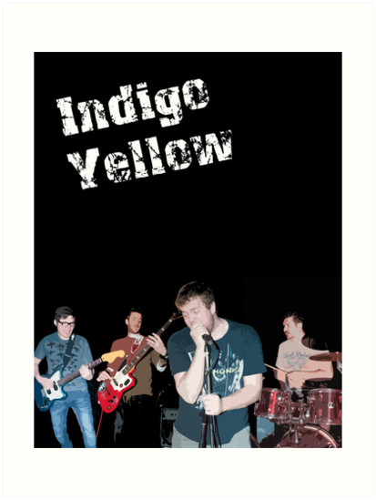 Indigo Yellow - Band Poster by mps2000