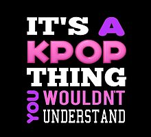 A KPOP THING - BLACK by Kpop Seoul Shop