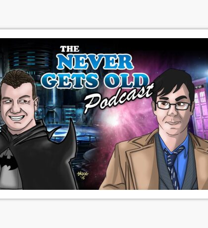 Banner for The Never Gets Old Podcast Sticker
