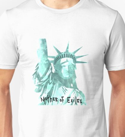 Mother of Exiles Unisex T-Shirt
