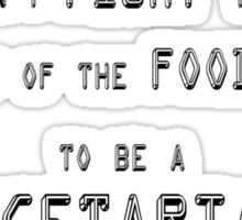 I didn't fight my way to the top of the food chain to be a vegetarian Sticker
