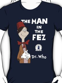 The Man In The Fez T-Shirt