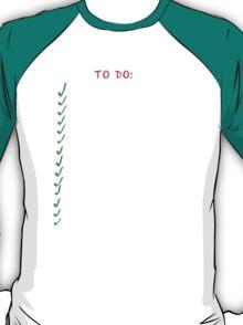 Villians busy 'to do' list T-Shirt